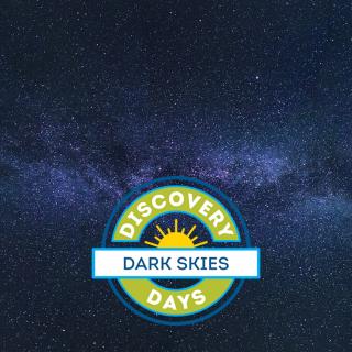 Discovery Days: Dark Skies